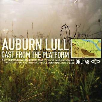 Auburn Lull - Cast From the Platform [CD] USA import
