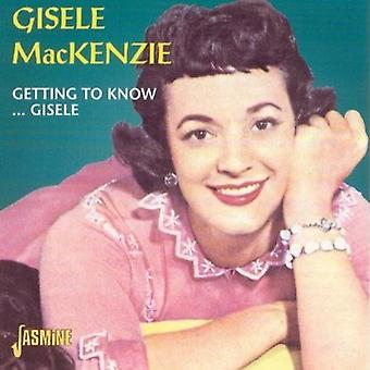 Gisele Mackenzie - Getting to Know..Gisele [CD] USA import