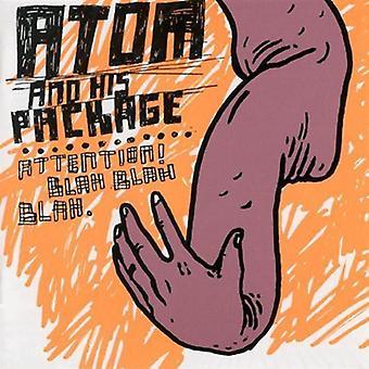 Atom & sin pakke - opmærksomhed & Blah Blah Blah [CD] USA importerer
