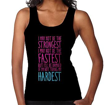 Ill Be Damned If Im Not Trying My Hardest Gym Inspiration Women's Vest