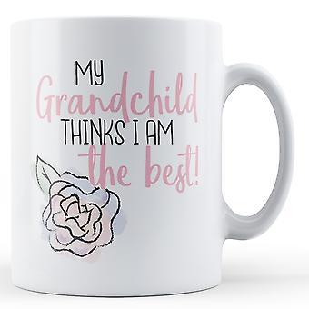 Mitt barnbarn tycker jag är bäst! -Tryckt mugg