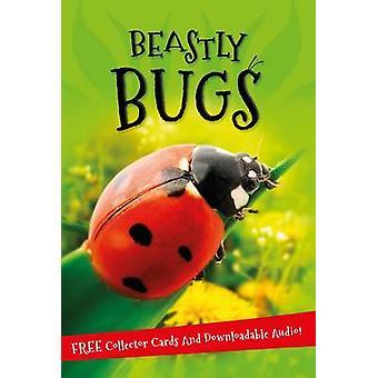 Il s'agit... Bestiales Bugs (marché principal éd.) par Kingfisher - 9780