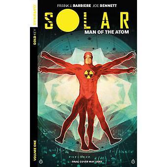 Solar - Man of the Atom - Volume 1 - Nuclear Family by Joe Bennett - Fra