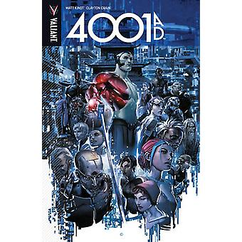 4001 A.D. by Clayton Crain - Matt Kindt - 9781682151433 Book