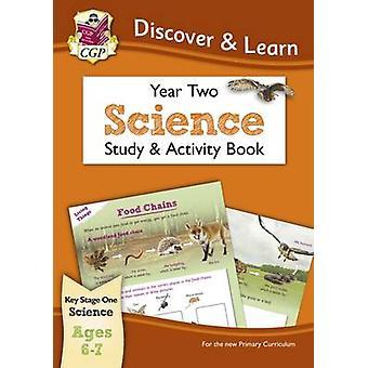 KS1 Entdecken Sie & lernen Sie - Science - Studie & Activity Book - Jahr 2 von CGP