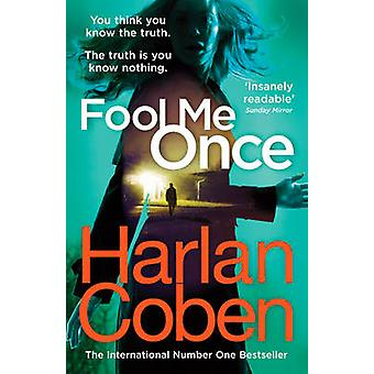 Fool Me Once by Harlan Coben - 9781784751111 Book