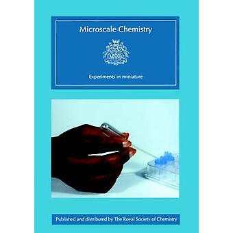 Microscale chimie - expériences en Miniature par John Skinner - 9781
