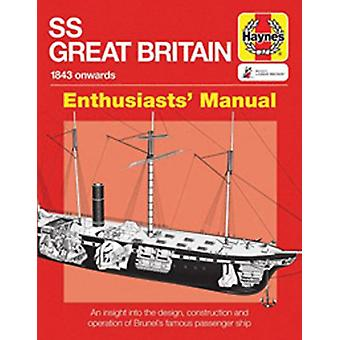 SS Great Britain Manual - An insight into the design - construction an