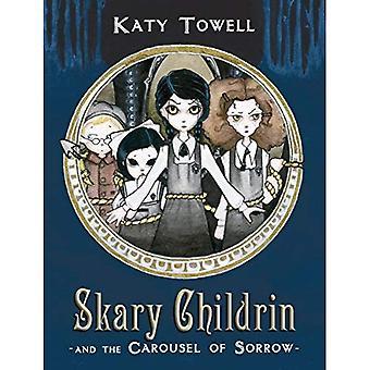 Skary Childrin och karusellen av sorg
