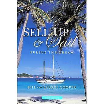 Sell Up and Sail: Pursue the Dream