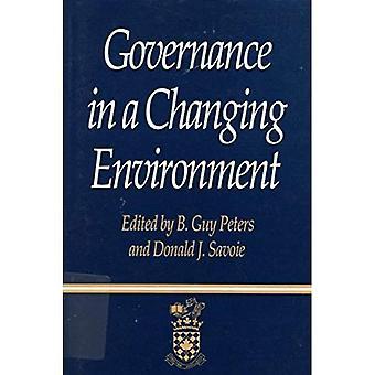Gouvernance dans un environnement en mutation (Centre canadien de gestion développement série sur la gouvernance & Public...