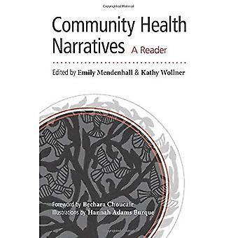 Community Health Narratives: A Reader