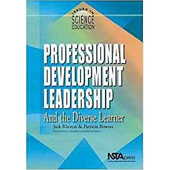 Professional Development Leadership and the Diverse Learner (Issues in Science Education)