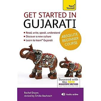Teach Yourself Get Started in Gujarati Beginner Course (Teach Yourself Language)