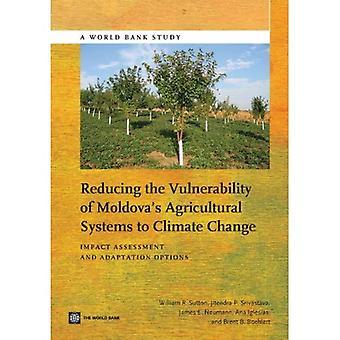 Vähentää alttiutta Moldovan maatalousjärjestelmät ilmastonmuutokseen: ympäristövaikutusten arviointia ja mukauttaminen...