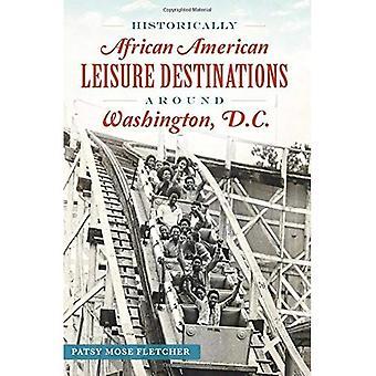 Historically African American Leisure Destinations Around Washington, D.C. (American Heritage)