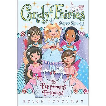 De prinses van Pepermunt: Super Special (Candy feeën (Paperback))