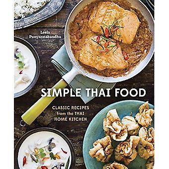 Enkel Thai Food: Klassiska recept från thailändska hem köket