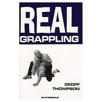 Real Grappling (Martial Arts)