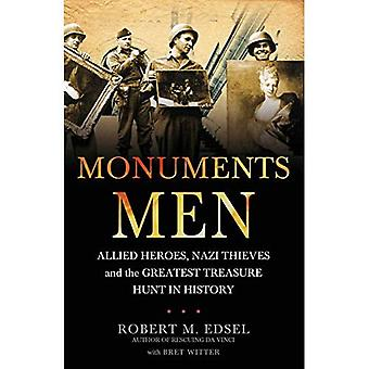 Monuments Men: Allied Heroes, Nazi Thieves and the Greatest Treasure Hunt in History