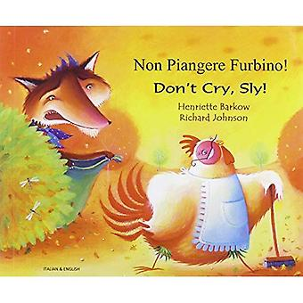 Don't Cry Sly in Italian and English