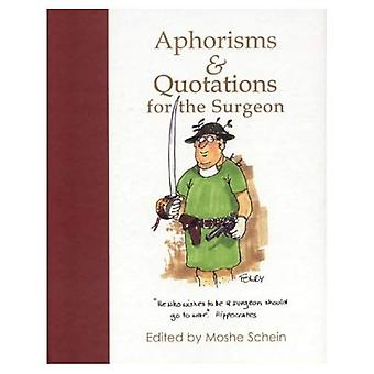 Aphorisms and Quotations for the Surgeon
