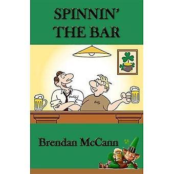 Spinnin' The Bar