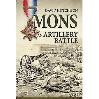 Mons, en artilleri-strid