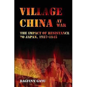Village China at War: The Impact of Resistance to Japan, 1937-1945 (NIAS Monographs) (NIAS Monograph Series)