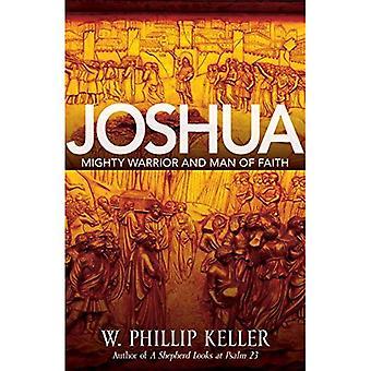 Joshua: Kanske krigare och trons Man