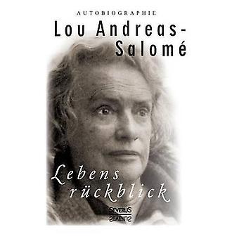 Lebensrckblick Autobiographie av AndreasSalom & Lou
