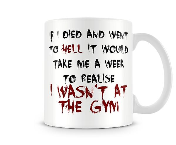 Decorative Writing A Week To Realise I Wasn't At The Gym Printed Mug