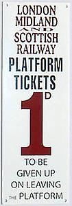 LMS Platform Ticket enamelled steel wall sign