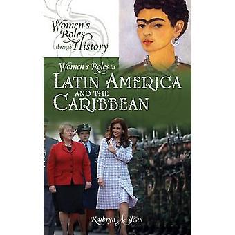 Funções das mulheres na América Latina e no Caribe por Sloan & Kathryn