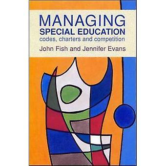 Managing Special Education by Fish & John