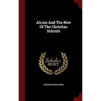Alcuin et l'essor des écoles chrétiennes en Occident & Andrew Fleming