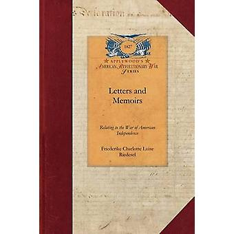 Letters and Memoirs by Friederike Charlotte Luise Riedesel