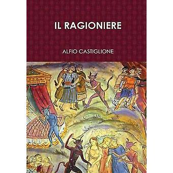 Il Ragioniere by Castiglione & Alfio