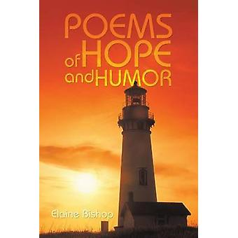 Poems of Hope and Humor by Bishop & Elaine