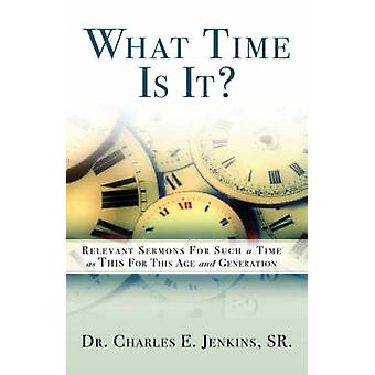What Time is It by Jenkins & Charles E.