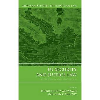 EU Security and Justice Law by Arcarazo & Diego Acosta