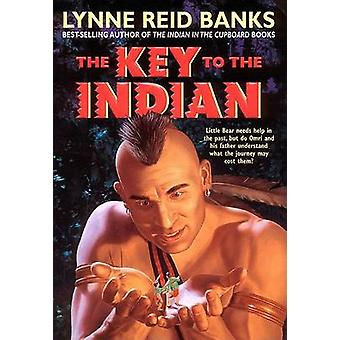The Key to the Indian by Lynne Reid Banks - James Watling - 978038080