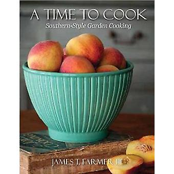 A Time to Cook by James T. Farmer - 9781423631149 Book