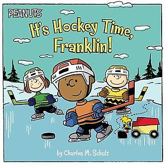 It's Hockey Time - Franklin! by Charles M. Schulz - 9781481480116 Book