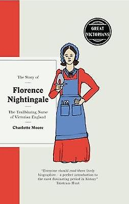 The Story of Florence Nightingale - The Trailblazing Nurse of Victoria