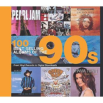 100 Best Selling Albums of the 90s by Peter Dodd - 9781782746225 Book