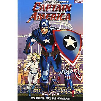 Captain America - Steve Rogers - Vol. 1 by Nick Spencer - Jesus Saiz -