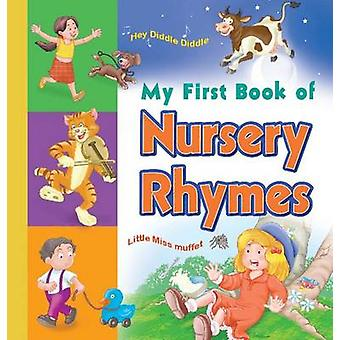 My First Book of Nursery Rhymes by Sterling Publishers - 978812078152