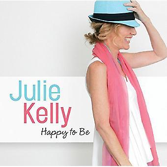 Julie Kelly - glad for at være [CD] USA import