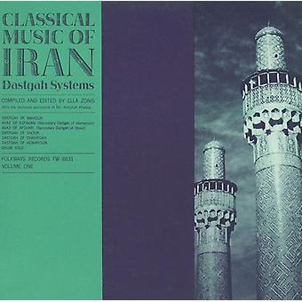 Klassische Musik von Iran - klassische Musik vom Iran: Vol. 1-Dastgah Systems [CD] USA Import